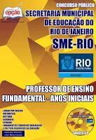 Apostila SME RIO (RJ) PROFESSOR FUNDAMENTAL ANOS INCIAIS.