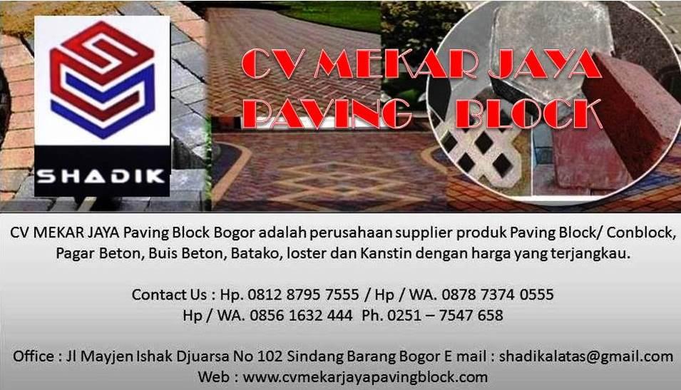 CV MEKAR JAYA Paving Block Bogor : Hp.081287957555 Design, Ukuran,Harga Per Meter