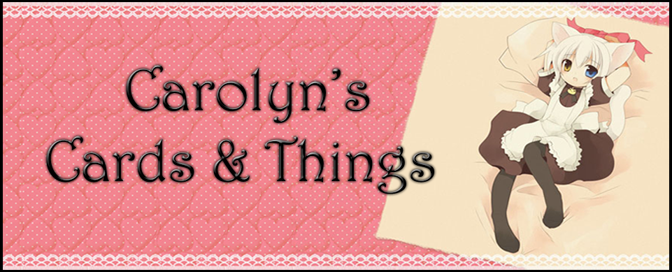 Carolyn's Cards & Things