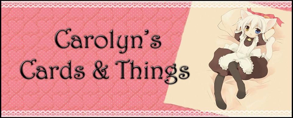 Carolyn's Cards & Things