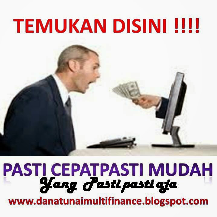 Pinjaman Cepat Dana Tunai Jaminan BPKB Mobil