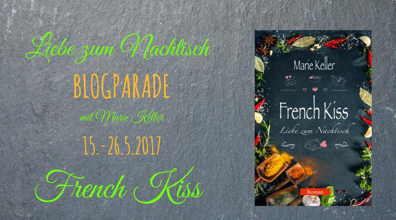 French Kiss - Liebe zum Nachtisch