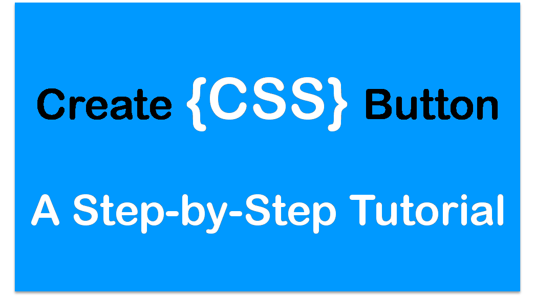 CSS Buttons - Step-by-Step Tutorial