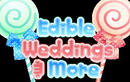 Edible Weddings & More