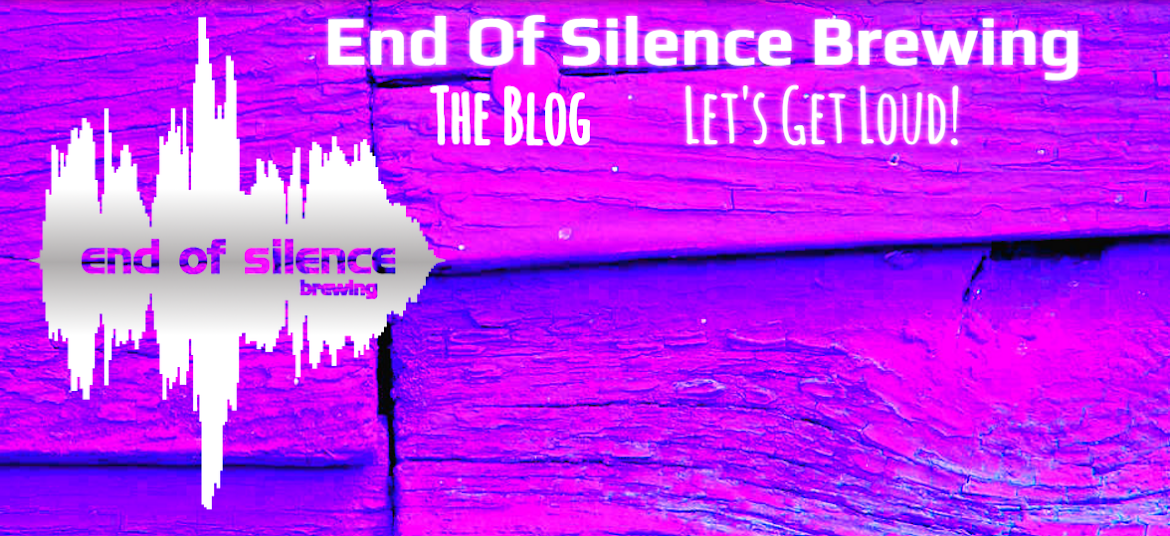 End Of Silence Brewing