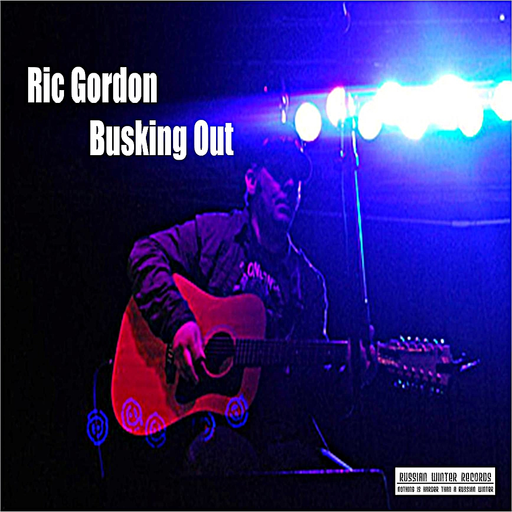 Ric Gordon: Busking Out