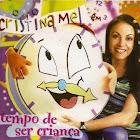 CD Cristina Mel - Tempo de Ser Criança
