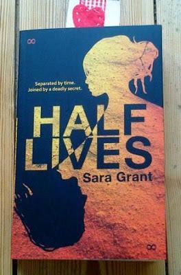 Half Lives by Sara Grant