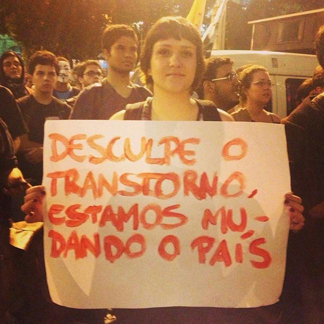 desculpe-o-transtorno-estamos-tentando-mudar-o-pais-brasil