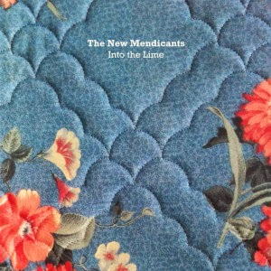 THE NEW MENDICANTS - Into the lime - LOS MEJORES DISCOS DEL 2014
