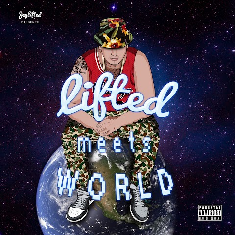 MIXTAPE REVIEW: JayLifted - Lifted Meets World