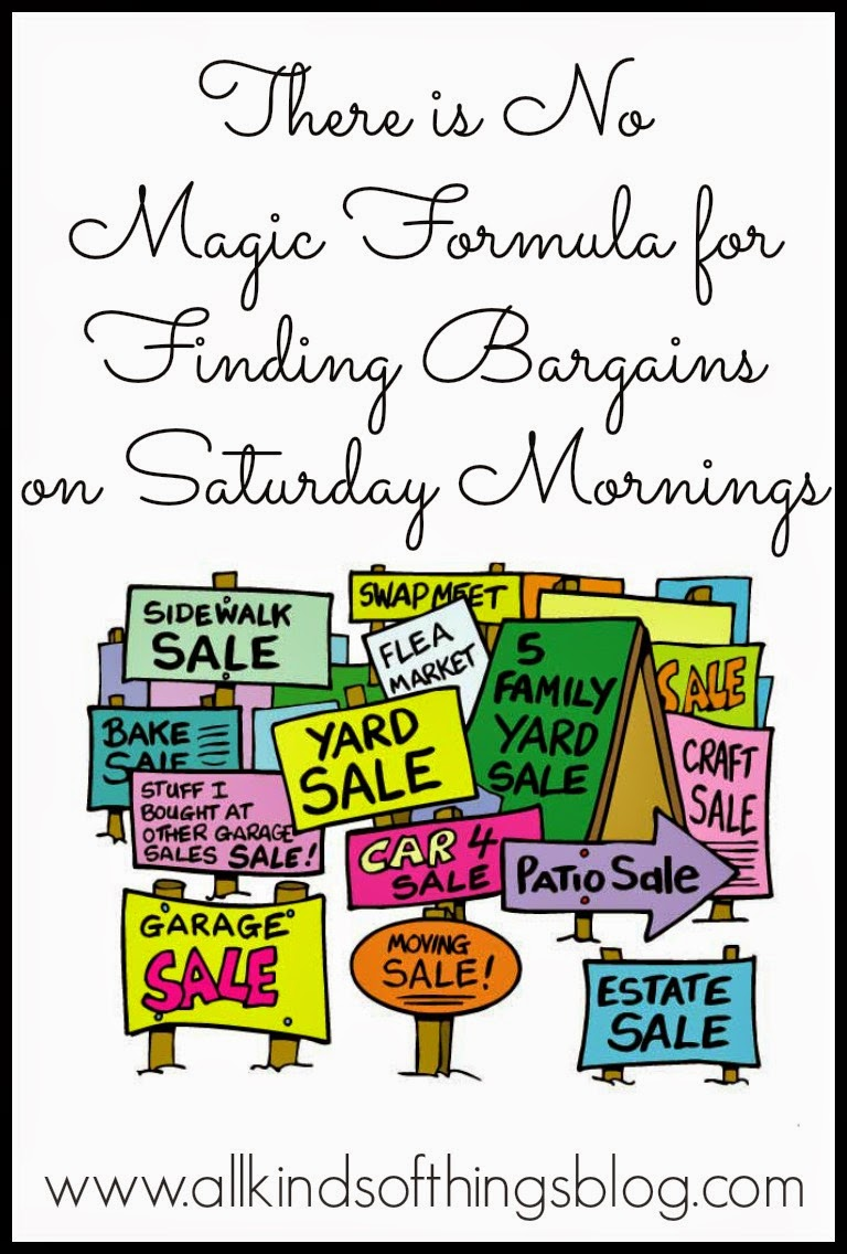 There is No Magic Formula to Finding Bargains on Saturday Morning