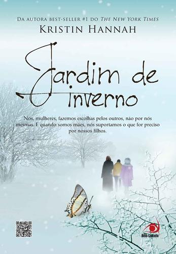 Jardim de Inverno - Kristin Hannah