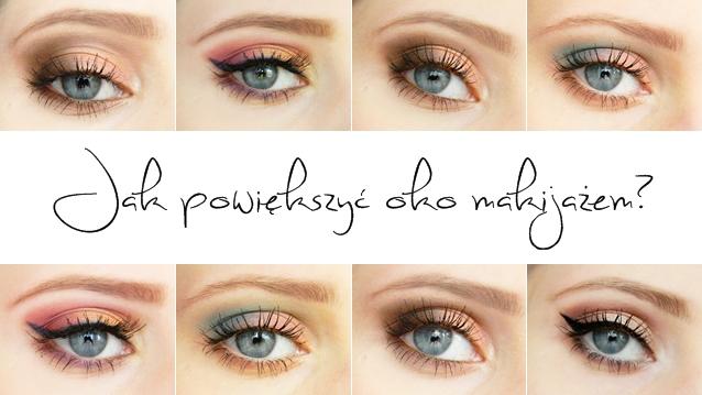 Angelika Niedźwiedzka Beauty Blog Jak Powiększyć Oczy Makijażem