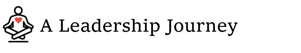 A Leadership Journey