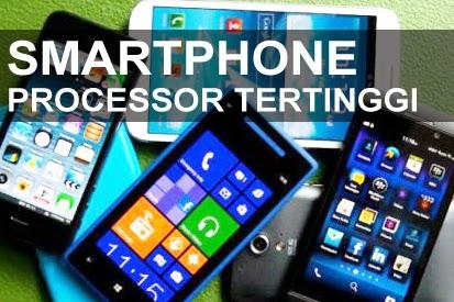 Smartphone Processor Tertinggi 2014
