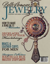 See my work in Belle Armoire Jewelry - Spring 2011