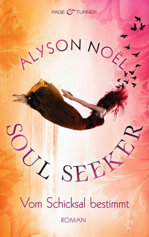 http://www.randomhouse.de/Buch/Vom-Schicksal-bestimmt-Soul-Seeker-1-Roman/Alyson-Noel/e411929.rhd