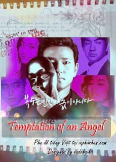Thiên Thần Quyến Rũ - Templation Of An Angel