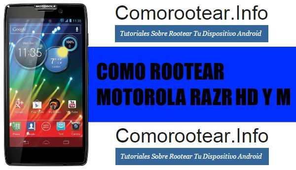 rootear motorola razr HD y M