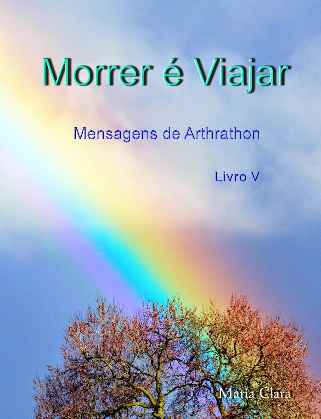 """Livro V - """" Morrer é Viajar """""""