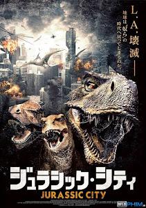 Xem Phim Khủng Long Đại Náo Los Angeles - Jurassic City