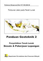 Panduan Geoteknik 2 ( Penyelidikan Tanah Lunak Desain & Pekerjaan Lapangan )