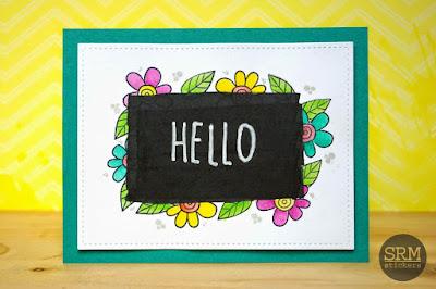 SRM Stickers Blog - Hello Chalkboard Card by Lorena - #card #chalkboard #chalkboardmarkers #janesdoodles #doodleflowerclearstamps #whitechalkmarker