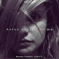 Anton Lanski Kill Me Etoka Records