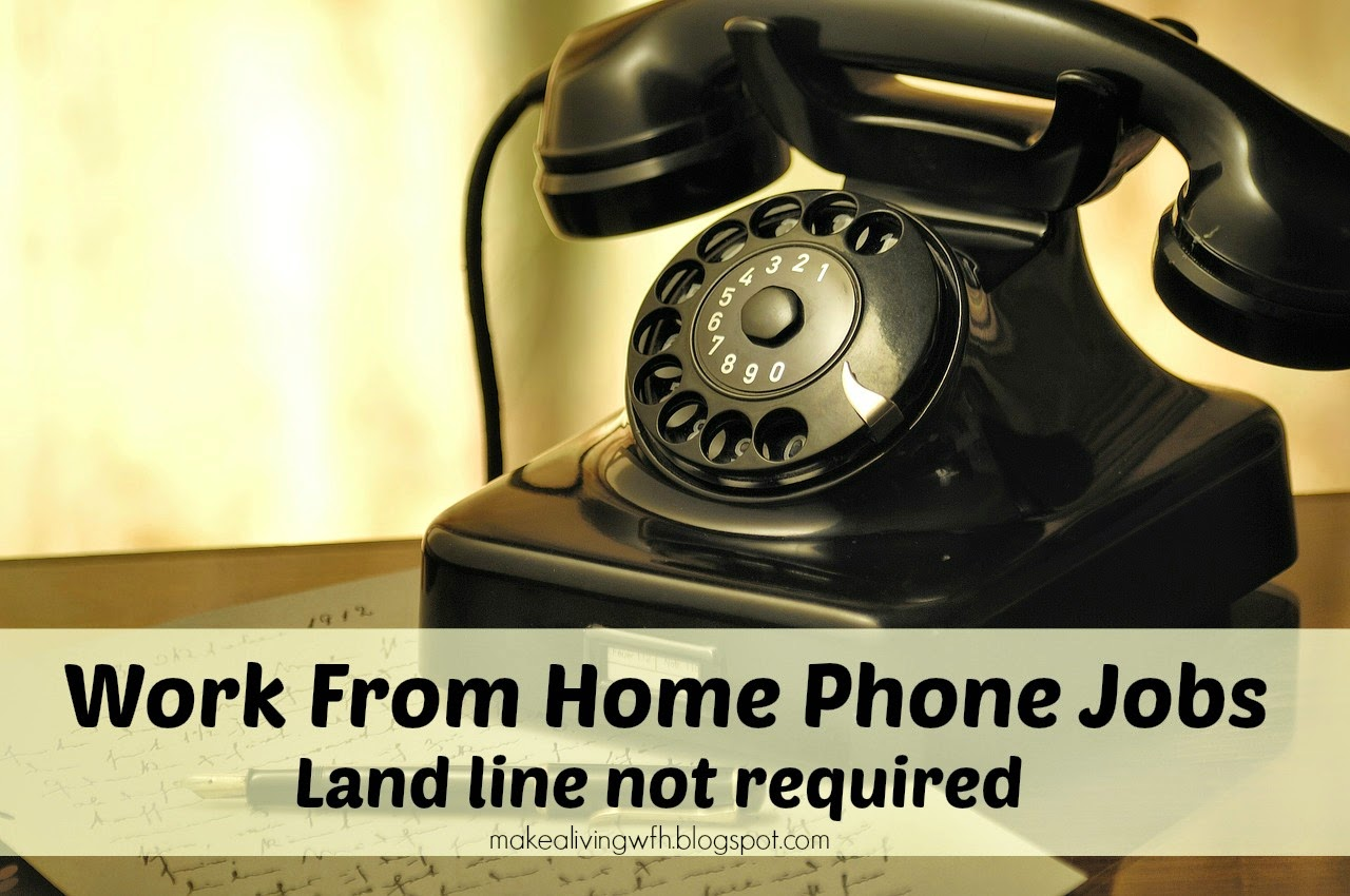 work from home phone jobs land line not required