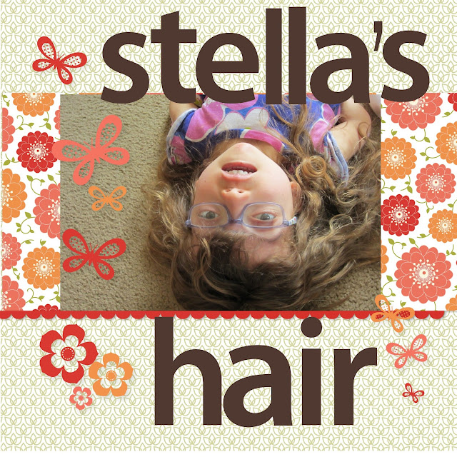 Stella's Hair Scrapbook Layout