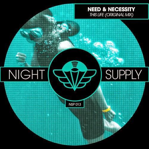 Need & Necessity - This Life