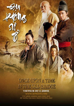 Đại Phong Sư Tổ - Once Upon A Time In The Old Bridge