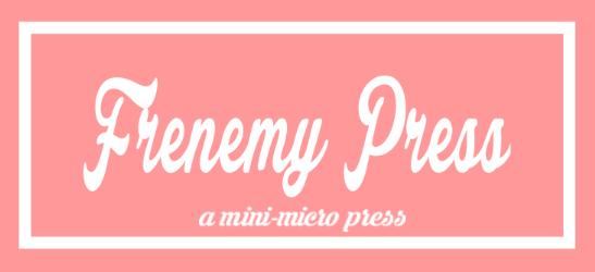 Frenemy Press