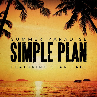 Simple Plan - Summer Paradise ft. Seam Paul
