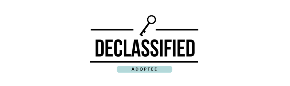 The Declassified Adoptee