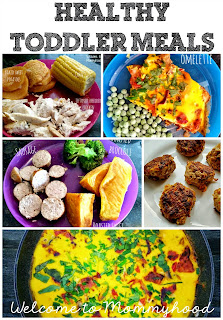 Healthy toddler meals {Welcome to Mommyhood} #healthytoddlermeals
