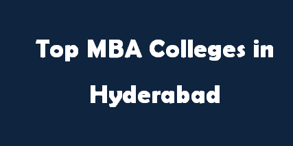 Top MBA Colleges in Hyderabad 2014-2015