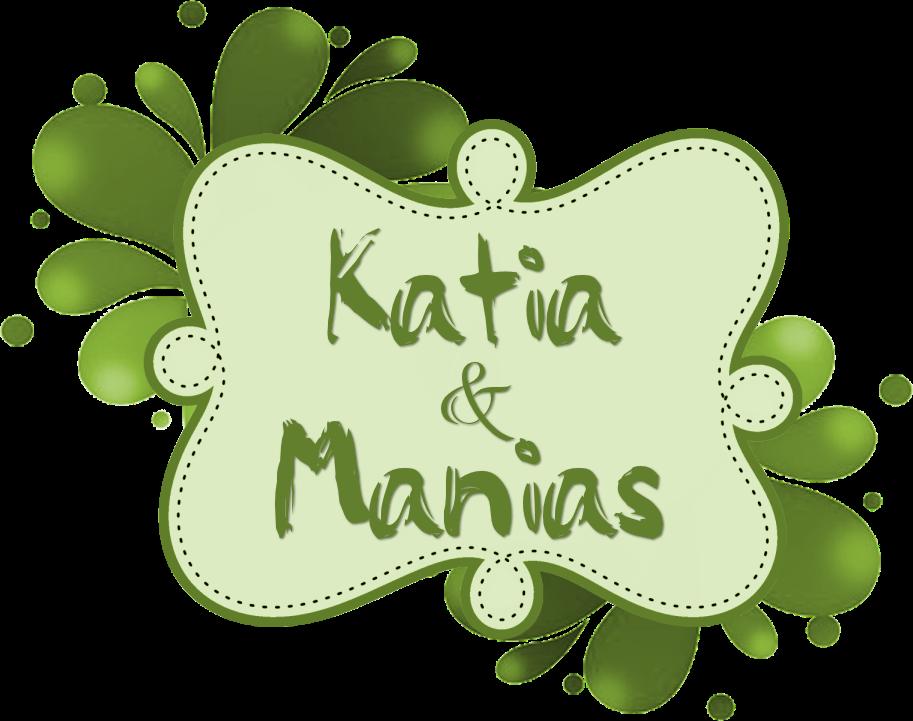 Katia & Manias