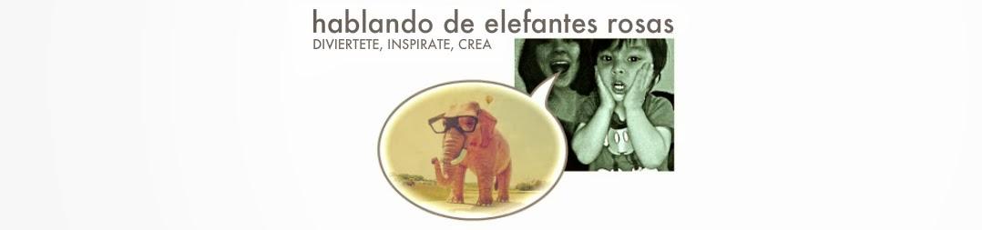 Hablando de elefantes rosas...
