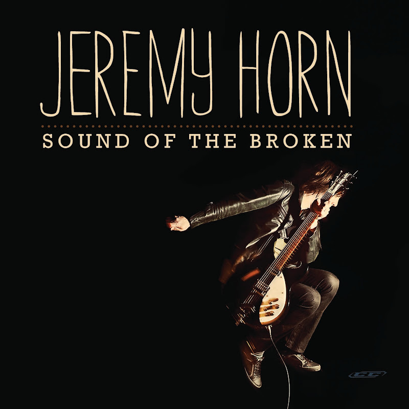 Jeremy Horn - Sound of the Broken 2012 English Christian Mp3 Album