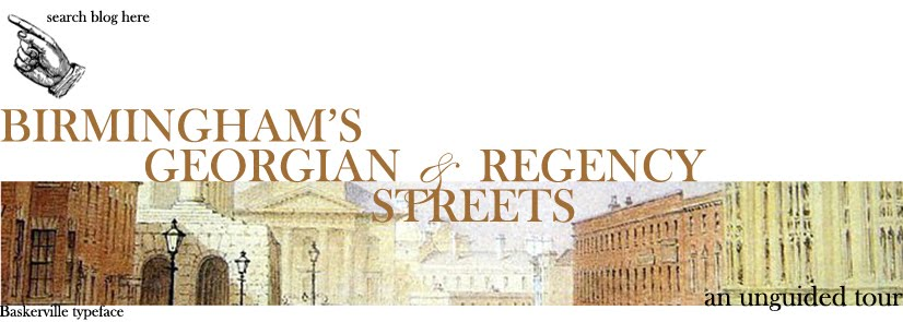 BIRMINGHAM&#39;S GEORGIAN AND REGENCY STREETS