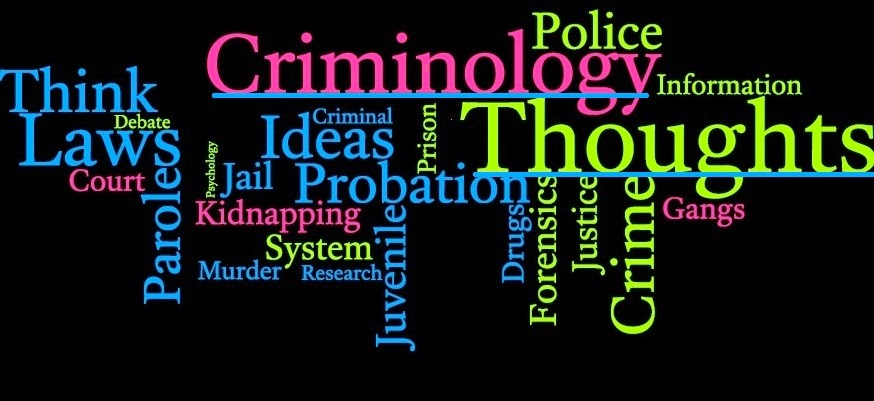 Criminology Thoughts