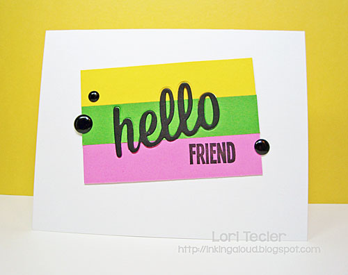 Hello Friend card-designed by Lori Tecler/Inking Aloud-stamps and dies from My Favorite Things