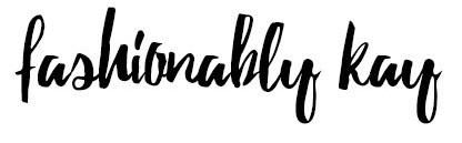 Fashionably Kay
