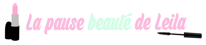 La Pause Beauté de Leila