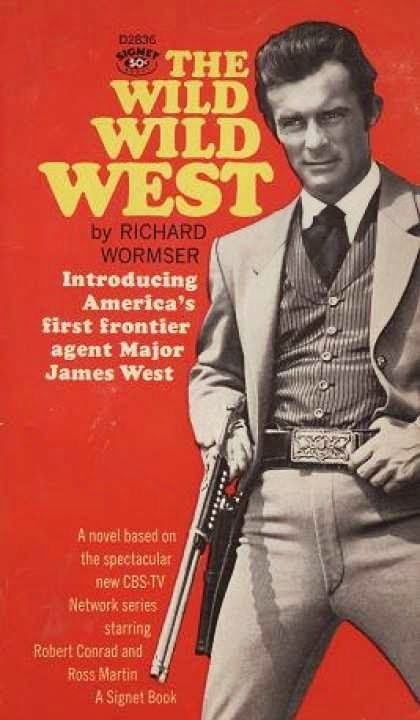 THE WILD WILD WEST BY RICHARD WORMSER!