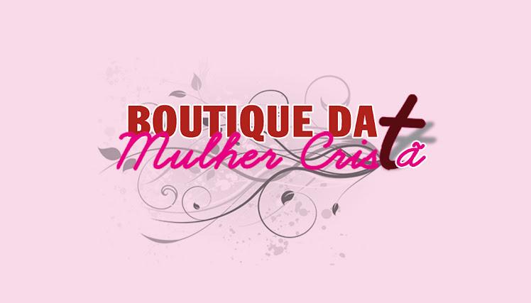Boutique da Mulher Cristã
