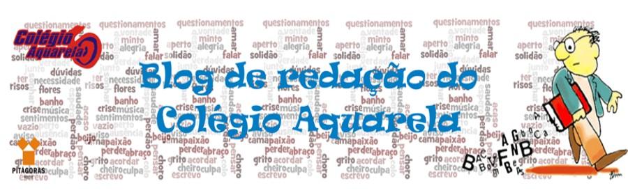 Blog de redação do colégio Aquarela