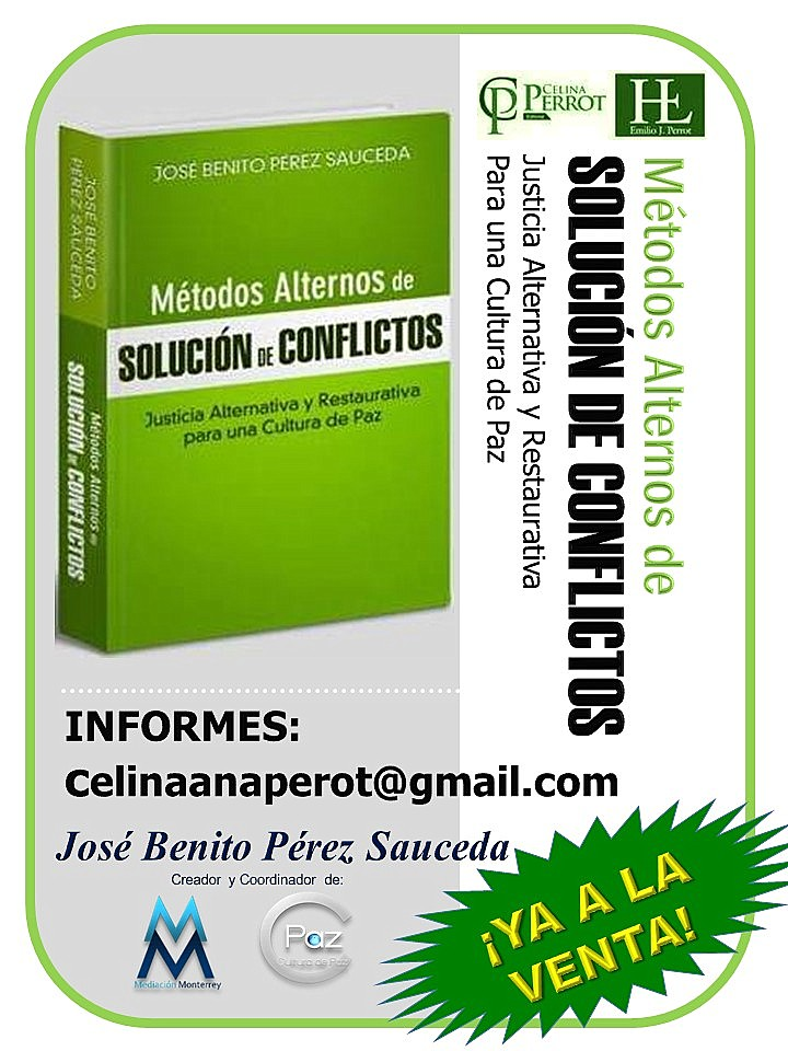 Métodos Alternos de Solución de Conflictos